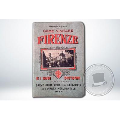 Come Visitare Firenze Francesco Bigliazzi 1934