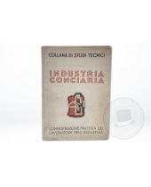 Libro Industria Conciaria - Confederazione fascista dei lavoratori dell' Industria